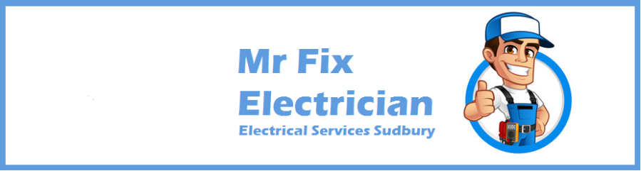 Mr Fix Electrician Services Sudbury Header